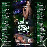 VA-Dj WhaGwaan - Morning Vibez (Promo Cd) 2018