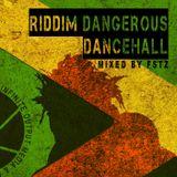 RIDDIM DANGEROUS #1 - BADMIND DEAD