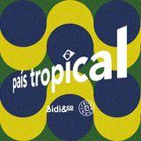 Pais Tropical promo TSUGI x Sidi&Co