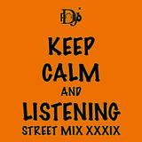 Street MiX XXXIX - Dj Pollo