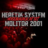 NOISEBUILDER - Heretik Molitor 2001 (Dj Set)