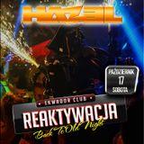 DJ HAZEL@Ekwador Manieczki Reaktywacja 17.10.2015 vol.2