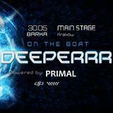 Primal - Deeperrr on boat (Barka, Krakow 30.05.2018 )