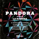 PANDORA / mixed by La Rabona