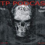 CTP Podcast #26 With Davico & Raffo Spartan 15th April 2014
