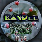 B@NĐee - ✪ Rhytmic BOMBS #38 ✪