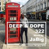 4-Hour House Music Live DJ Mix by JaBig - DEEP & DOPE 322