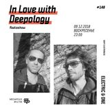 In Love with Deepology radio show #148