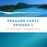 Pregame Party Episode 1
