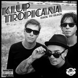 Klup Tropicana - Back To Black Mix (Sept 2012)