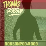 Robson Podcast # 09