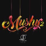 MUSHY 2