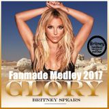 Britney Spears - GLORY Medley (Fanmade Megamix 2017) [Full Audio]