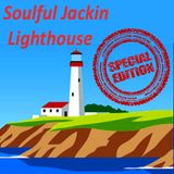 Soulful Jackin Lighthouse Special Edition