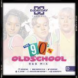 @DJDAYDAY_ / The Oldschool 90's R&B Mix