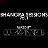 The Bhangra Sessions Vol1 - DJ Manny B