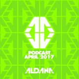 ALDANA - APRIL PODCAST 2017