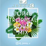 Top 40 Tropical House Mix