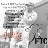 Climax Radio - The FTO Show - FTO Ladies w/ Special Guest Double S