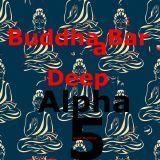 Buddhaa Bar Deep Alpha 5