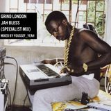 Grind London  - Jah Bless (Specialist Edition)