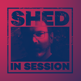In Session: Shed