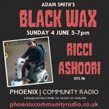 Adam Smith's Black Wax Show 19 - Ricci Ashoori sits in - 04th June 2017