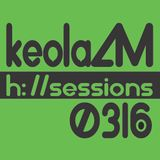 KeolaAM - H: Sessions 0316