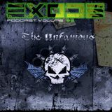 EXODE Podcast volume 22 Mixed by The Unfamous