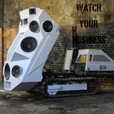 Watch your Business