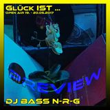 DJ BASS N-R-G - Preview @ Glück IST ... Open Air 20.05.2017