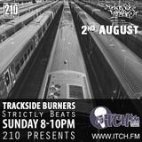 210 Presents - Trackside Burners 93 - Strictly Beats
