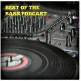 The Best Of The Bass Podcast 27 08 16 House, Bass, Breaks