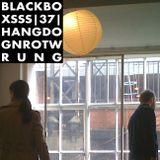Radio1000BC presents Black Boxsss #37. Hangdognrotwrung