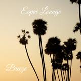 Espai Lounge - Breeze