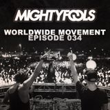 Mightyfools - Worldwide Movement - Episode 034