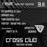 SAKEL - Reset : Time for Techno (Cross club/Praha/Czech rep.) 03.11.2018