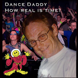 How Real is Time mixed by The Dance Daddy (Clive Miles R.I.P)