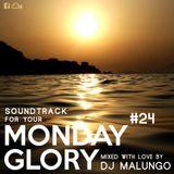 Monday Glory #24