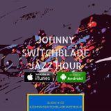 The Johnny Switchblade Jazz Hour #2