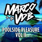 Poolside Pleasure Vol II