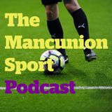The Mancunion Sport Podcast #1