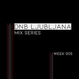 DNB Ljubljana Mix Series, Week 005 (Mixed by Wubsonik)