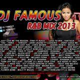 DJ FAMOUS R&B MIX SEPT 2013