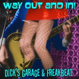 Way Out And In - Dick's Garage & Freakbeat!