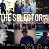 The Selector - W/ James Santer (BBC Introducing Devon) & SYV