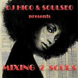 Mixing 2 Souls