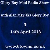 Glory Boy Mod Radio April 14th 2013 Part 1
