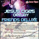 @JesusCiges - FriendsDeluxe