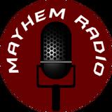 Mayhem Radio Show on Mixlr